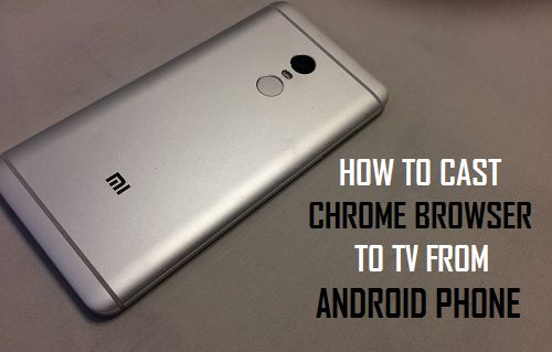 Cast Chrome Browser to TV From Android Phone