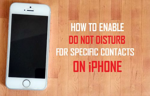 Enable Do Not Disturb For Specific Contacts on iPhone