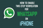 How to Enable Two-Step Verification For WhatsApp On iPhone