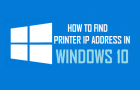 How to Find Printer IP Address in Windows 10