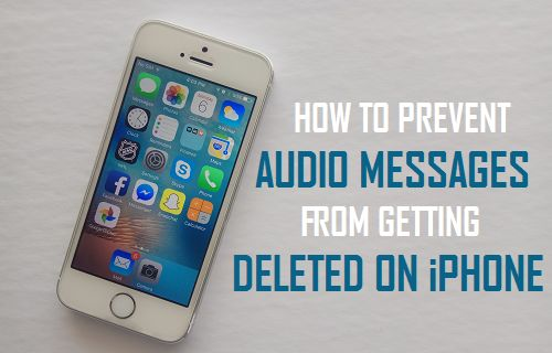 Prevent Audio Messages From Getting Deleted On iPhone