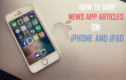 How to Save News App Articles On iPhone and iPad