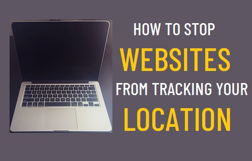Stop Websites From Tracking Your Location on PC and Mac