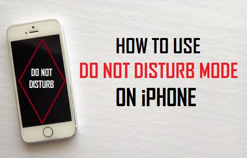 Use Do Not Disturb Mode On iPhone