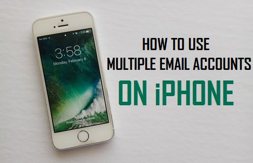 Use Multiple Email Accounts On iPhone