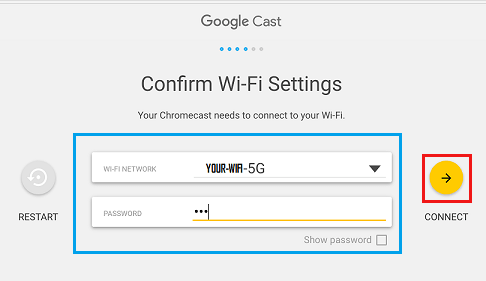 Confirm WiFi Settings to Chromecast