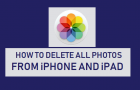Delete All Photos From iPhone or iPad