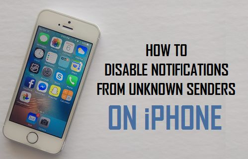 Disable Notifications From Unknown Senders On iPhone