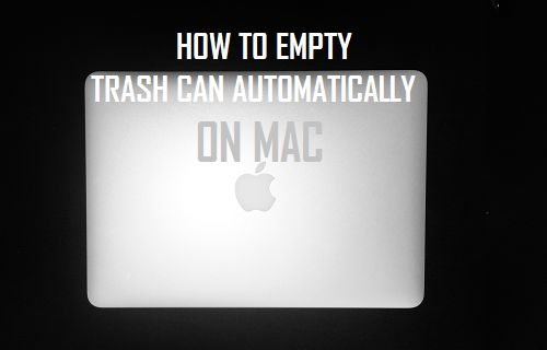 Empty Trash Can Automatically On Mac