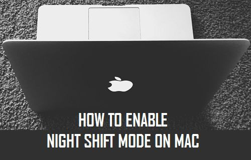 How to Enable Night Shift Mode on Mac