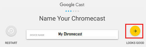 Provide a Name to Chromecast Device