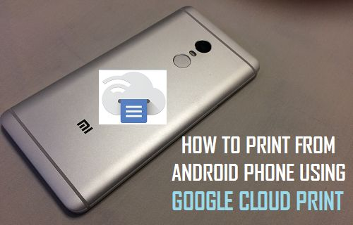 Print From Android Phone Using Google Cloud Print