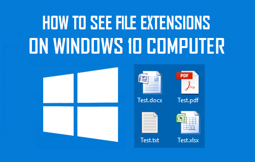 See File Extensions On Windows 10 Computer