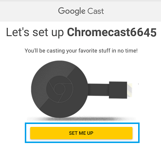 Let's Set Up Chromecast Screen with Set Me Up Button