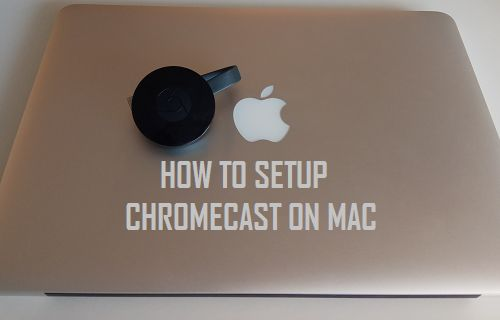 Setup Chromecast on Mac