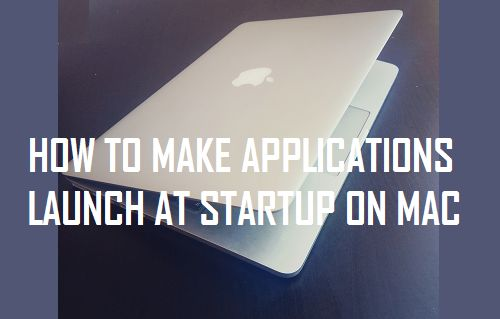Make Applications Launch at Startup on Mac