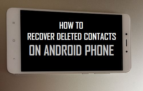 Recover Deleted Contacts On Android Phone
