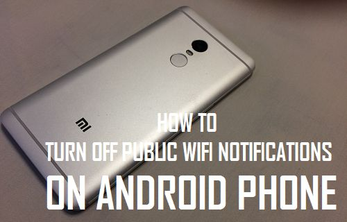 Turn Off Public WiFi Notifications On Android Phone