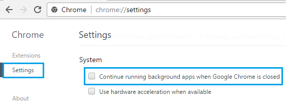 Uncheck Continue Running Background Apps Option in Google Chrome