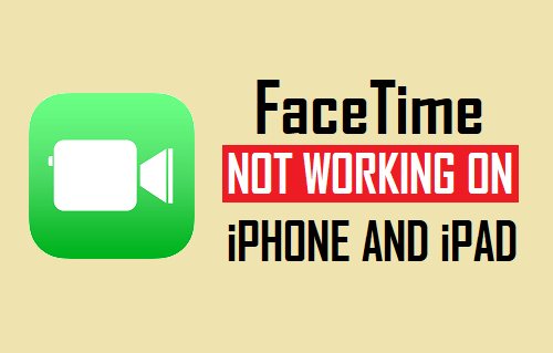 FaceTime Not Working On iPhone and iPad