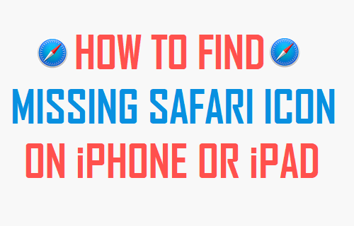Find Missing Safari Icon On iPhone or iPad