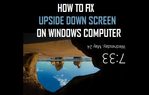 Fix Upside Down Screen in Windows 10