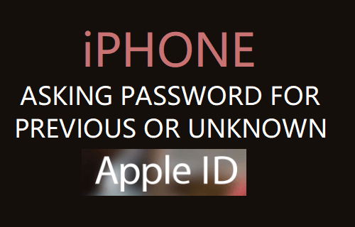 iPhone Asking Password For Previous or Unknown Apple ID