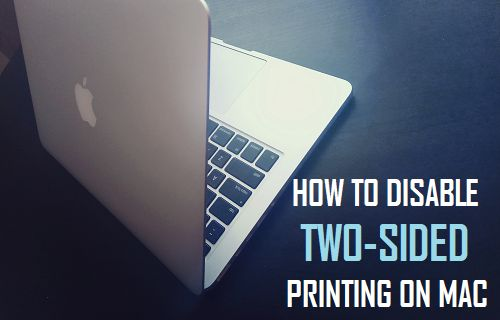 How to Disable Two-Sided Printing On Mac