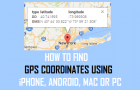 How to Find GPS Coordinates Using iPhone, Android, Mac or PC