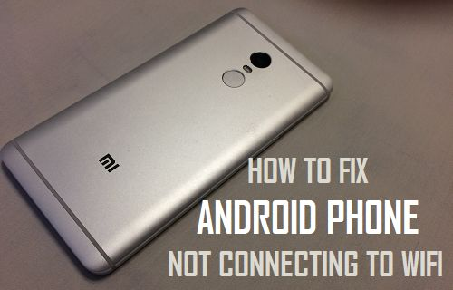 Fix Android Phone Not Connecting to WiFi