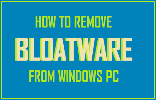 Remove Bloatware From Windows PC