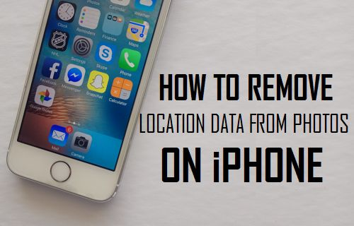 Remove Location Data From Photos On iPhone