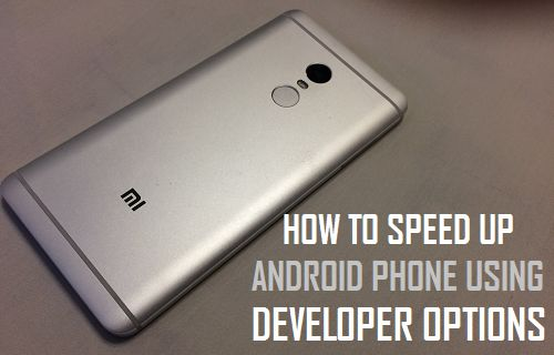 How to Speed Up Android Phone Using Developer Options