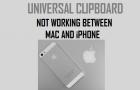 Universal Clipboard Not Working Between Mac and iPhone