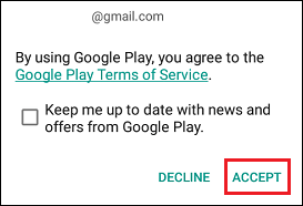 Accept Google Play Store Terms on Android Phone