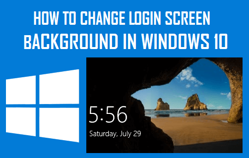 Change Login Screen Background in Windows 10
