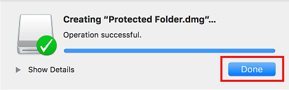 Done Creating Password Protected Folder on Mac