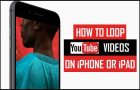 Loop YouTube Videos on iPhone or iPad