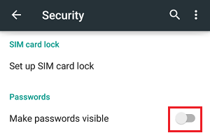 Make Passwords Invisible on Android Phone