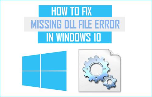 Fix Missing DLL File Error in Windows 10