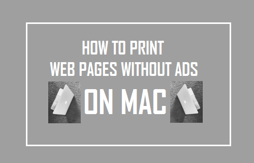 How to Print Web Pages Without Ads On Mac