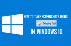 How to Take Screenshots Using Snipping Tool in Windows 10