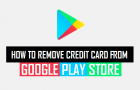 How to Remove Credit Card From Google Play Store