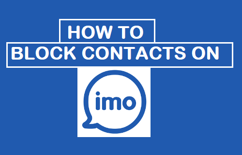 How to Block Contacts on imo