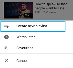 Create New Playlist Option in YouTube