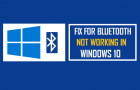Fix For Bluetooth Not Working in Windows 10