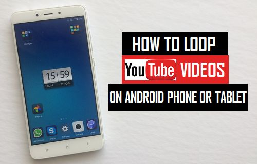 Loop YouTube Videos on Android Phone or Tablet