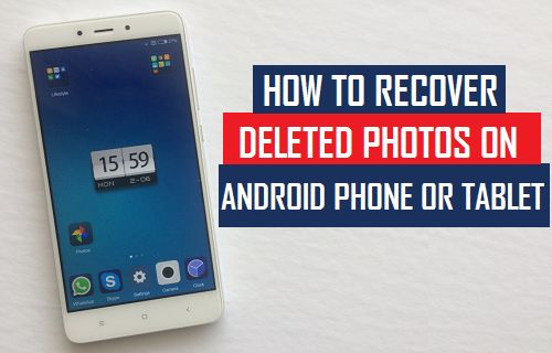 Recover Deleted Photos on Android Phone Or Tablet