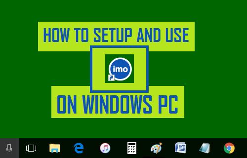 Setup and Use imo on Windows PC