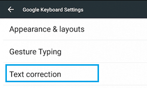 Text Correction Option on Google Keyboard Settings Screen
